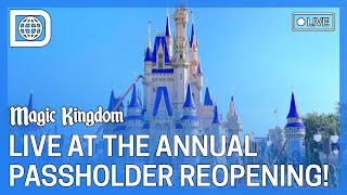 LIVE at the Annual Passholder Reopening of The Magic Kingdom!