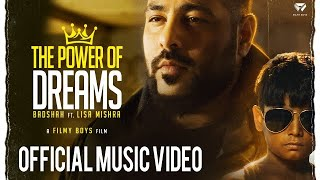 The Power Of Dreams Badshah Ft Lisa Mishra Official Video