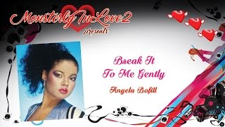 Angela Bofill - Break It To Me Gently (1981)