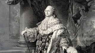 Going Too Far: The Downfall Of Louis XVI