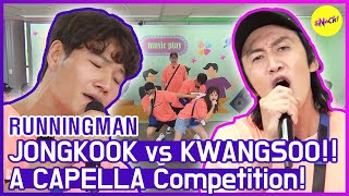 [HOT CLIPS] [RUNNINGMAN] JONGKOOK's perfect a capella and KWANGSOO...?🤣🤣  (ENG SUB)