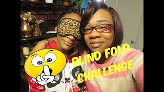 The Blind Fold Challenge ...