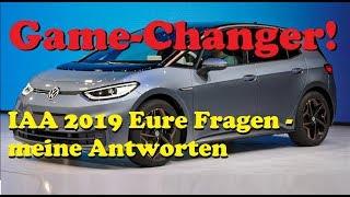 IAA 2019   VW ID3   Der Game Changer & Eure Fragen, Meine Antworten!