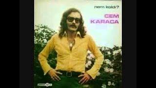 Cem Karaca Nem Kaldı - Cem Karaca Dinle