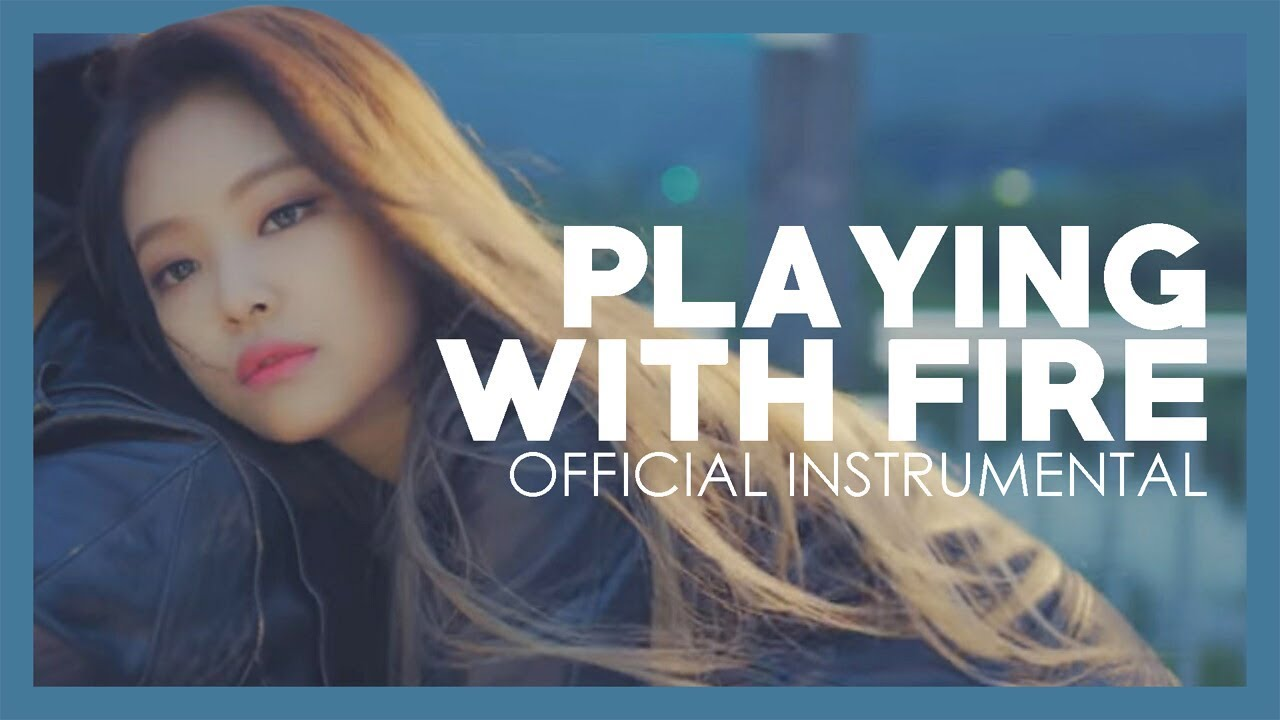 P1nkyy.Blogspot.Com  Blackpink Playing With Fire Instrumental