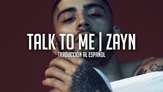 Talk To Me - Zayn | Traducción al Español