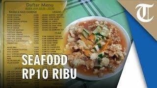 Viral Harga Seafood 10 kali Lebih Murah dari pada Warung Bu Anny, Ini Daftar Menunya