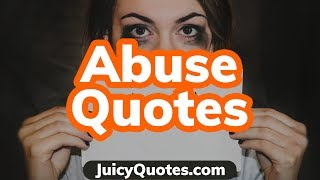 Abuse Quotes Video (Verbal and Emotional Abuse)