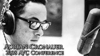 Good Morning, Vietnam!: Adrian Cronauer on Accuracy (2008 AVC Conference)