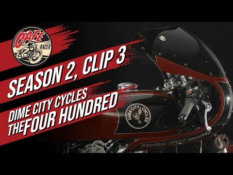 Velocity's Cafe Racer TV Season 2, Clip 3 of Dime City Cycles and The Four Hundred