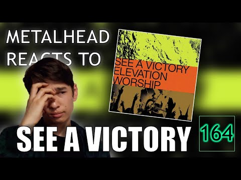 """METALHEAD REACTS TO WORSHIP MUSIC: Elevation Worship - """"See A Victory"""" (Official Lyric Video)"""