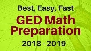 GED Math Preparation Lesson - BEST Test Prep Video (2018 - 2019)
