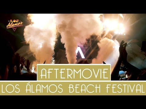 My Personal Aftermovie: Los Alamos Beach Festival