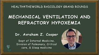 Mechanical Ventilation and Refractory Hypoxemia