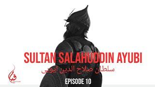 Sultan Salahuddin Ayubi in Urdu: Episode 10