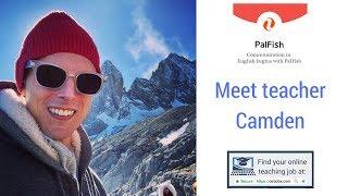 Meet Online ESL Teacher Camden PalFish
