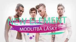 New Element - Modlitba lásky