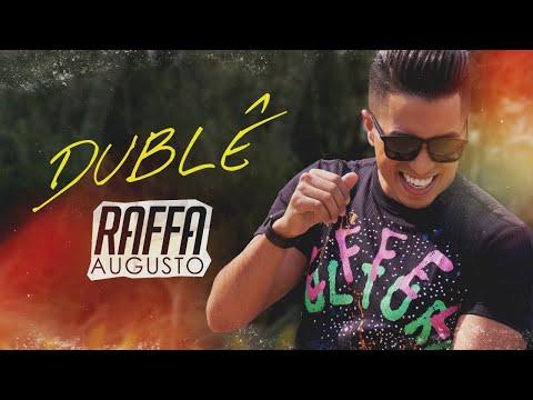 Dublê – Raffa Augusto