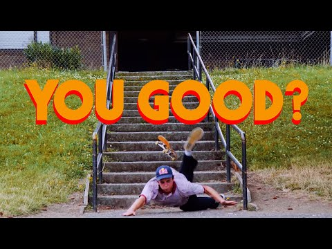 Red Bull Skateboarding Presents: YOU GOOD?
