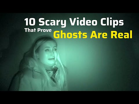 10 Scary Video Clips That Prove Ghosts Are Real