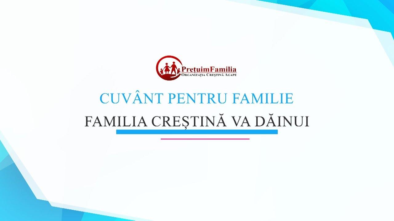 Familia creștină va dăinui - Pr. Tofană