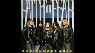 Faith or Fear - C.D.S. (Punishment Area 1989)