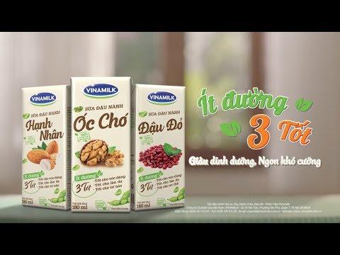 TVC Bộ Ba Sữa Hạt Vinamilk mới, Ít đường 3 TỐT