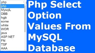 Php : How To Get Select Option Value From MySQL Database Using Php [ with source code ]