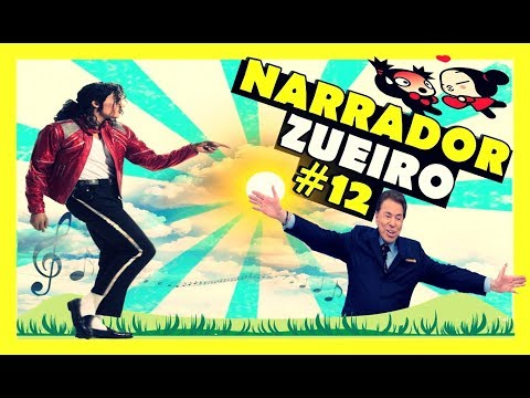 Narrador Zueiro #12   Narrador de Videos🛑