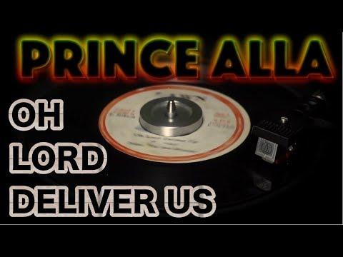 Prince Alla & Nazarene – Oh Lord Deliver Us | 7″ Dawn 1979