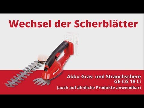 Wechsel der Scherblätter der Einhell Akku-Gras- und Strauchschere GE CE 18 Li