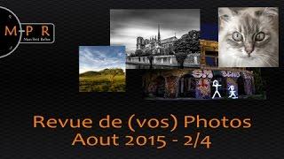 Revue de (vos) Photos : Août 2015 - 2/4 : Paris, vieilles pierres et bêtes à poils