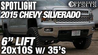 Spotlight - 2015 Chevy SIlverado 1500, 6 Fabtech Lift, 20 X 10s, And 35s