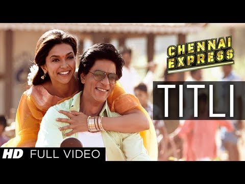 Download Titli Chennai Express Full Video Song | Shahrukh Khan, Deepika Padukone HD Mp4 3GP Video and MP3