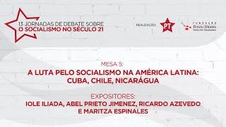#aovivo | A luta pelo socialismo na América Latina | Mesa 5