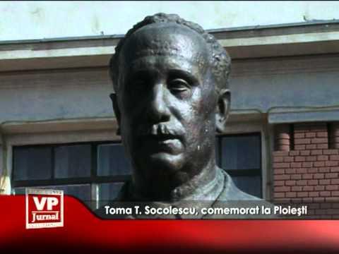 Toma T. Socolescu, comemorat la Ploieşti