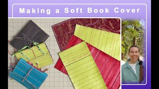 Creating A Soft Cover For A Handmade Book