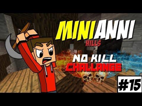 #15【MiniAnni】►NO KILL CHALLENGE! w/Marawan [FullHD60fps]