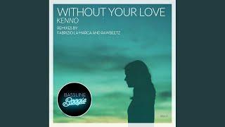 Without Your Love (Fabrizio La Marca Remix)