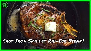 Cast Iron Skillet Rib-Eye Steak! | How to cook a rib-eye steak in a cast iron pan