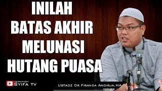 Masih Punya Utang Puasa? Ini Batas Waktu Bayar Utang Puasa Ramadhan, Jangan Sampai Ketinggalan