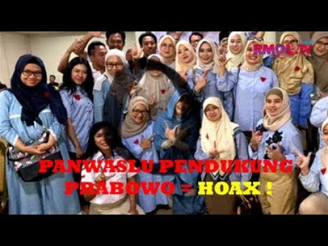 Panwaslu Pendukung Prabowo = Hoax !