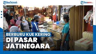 Berburu Kue Kering di Pasar Jatinegara, Mulai dari Rp50 Ribu