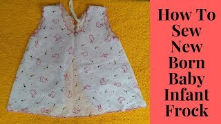How To Sew New Born Baby Infant Frock
