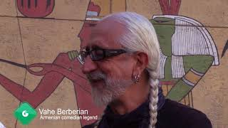GagruleLive Wally Sarkeesian Interview The Legend comedian Vahe Berberian