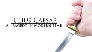 Julius Caesar: A Tragedy in Modern Time (Short Comedy)