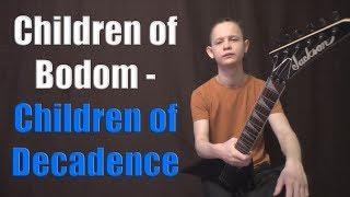 Children Of Bodom - Children Of Decadence [Guitar Cover]