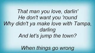 Tampa Red - When Things Go Wrong With You Lyrics