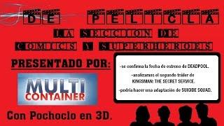 ▶DE PELÍCULA  Seccion De Comics Y Superhéroes  Deadpool / KINGSMAN SECRET SERVICE / SUICIDE SQUAD