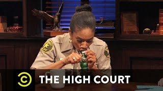 The High Court - The Case of the Ratchet Roommate